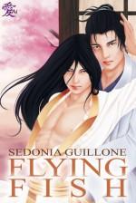 Flying Fish - Sedonia Guillone