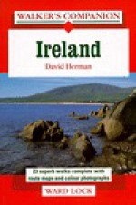 Walker's Companion Ireland: 23 Superb Walks Complete With Route Maps and Colour Photographs (1995) - David Herman