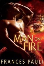 Man on Fire - Frances Pauli