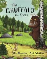 The Gruffalo in Scots - Julia Donaldson, Axel Scheffler, James Robertson