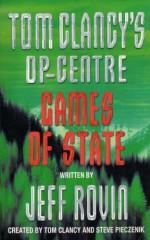 Games of State - Tom Clancy, Steve Pieczenik, Jeff Rovin