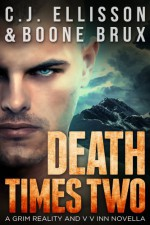 Death Times Two - C.J. Ellisson, Boone Brux