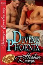 Divine Phoenix - Heather Rainier