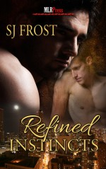 Refined Instincts - S.J. Frost