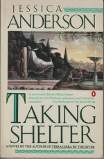 Taking Shelter - Jessica Anderson