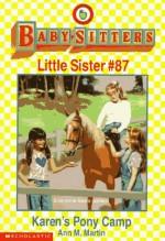 Karen's Pony Camp - Ann M. Martin, Susan Tang