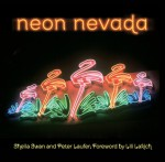 Neon Nevada - Peter Laufer, Sheila Swan Laufer