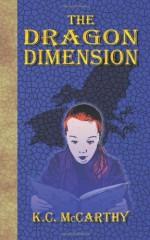 The Dragon Dimension - K. C. McCarthy