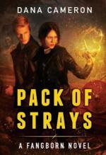 Pack of Strays - Dana Cameron