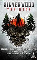 Silverwood: The Door: The Complete Season 1 - Melissa Lason, Michelle L. De La Garza, Brian Keene, Stephen Kozeniewski, Richard Chizmar
