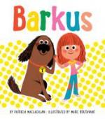 Barkus - Patricia MacLachlan, Marc Boutavant
