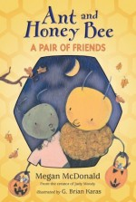Ant and Honey Bee: A Pair of Friends at Halloween: Candlewick Sparks - Megan McDonald, G. Brian Karas