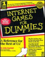 Internet Games for Dummies - John Kaufeld