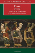 Meno and Other Dialogues (World's Classics) - Plato, Robin A.H. Waterfield