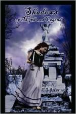Shadows of Myth and Legend - E.J. Stevens