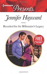 Reunited for the Billionaire's Legacy / Christmas at the Castello - Jennifer Hayward