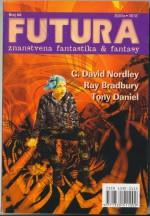 Futura - broj 66 - Ray Bradbury, Mihaela Velina, G. David Nordley, Tony Daniel, Vanja Spirin, Jasmina Blažić