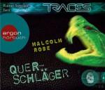 Traces - Querschläger - Malcolm Rose, Rainer Strecker, Sabine Bhose