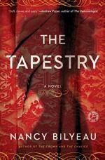 The Tapestry: A Novel (Joanna Stafford series) - Nancy Bilyeau