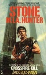 Stone M.I.A. Hunter: Crossfire Kill - Jack Buchanan