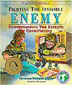Fighting the Invisible Enemy: Understanding the Effects of Conditioning (Education for Peace Series) - Terrence Webster-Doyle, Rod Cameron