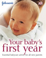 Your Baby's First Year - Eileen Hayes, Johnson & Johnson