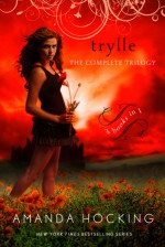 Trylle: The Complete Trilogy - Amanda Hocking
