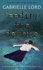 Feeding the Demons by Gabrielle Lord (6-Apr-2000) Paperback - Gabrielle Lord