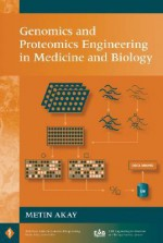 Genomics and Proteomics Engineering in Medicine and Biology - Metin Akay