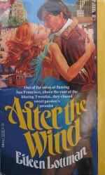 After The Wind - Eileen Lottman