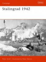 Stalingrad 1942 - Peter Antill, Peter Dennis