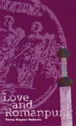 Love and Romanpunk - Tansy Rayner Roberts
