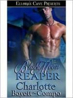BlackMoon Reaper - Charlotte Boyett-Compo
