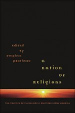 Nation of Religions - Stephen R. Prothero