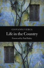 Life in the Country - Giovanni Verga, Paul Bailey