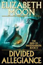 Divided Allegiance - Elizabeth Moon