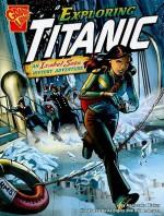 Exploring Titanic: An Isabel Soto History Adventure - Agnieszka Biskup, Al Bigley, Bill Anderson