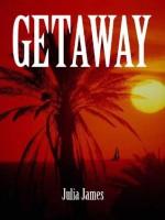 Getaway - Julia James