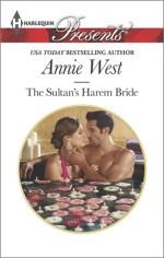 The Sultan's Harem Bride - Annie West