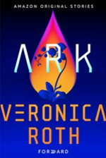 Ark - Veronica Roth