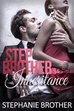 Stepbrother's Inheritance: Billionaire Stepbrother Romance - Stephanie Brother