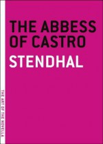 The Abbess of Castro - Stendhal