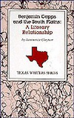 Benjamin Capps and the South Plains: A Literary Relationship - Lawrence Clayton