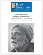 The Mystery of the Mantram, Journal for Spiritual Living, Winter 2013 (The quarterly journal of the Blue Mountain Center of Meditation) - Eknath Easwaran