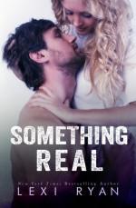 Something Real - Lexi Ryan
