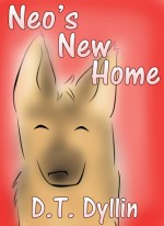 Neo's New Home - D.T. Dyllin