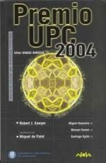 Premio UPC 2004 - Robert J. Sawyer, Miguel Hoyuelos, Miquel de Palol, Santiago Egido, Manuel Santos