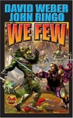 We Few - John Ringo, David Weber