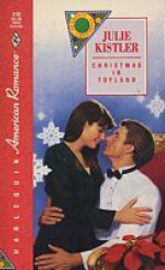 Christmas in Toyland (Season's Greetings, #2) (Harlequin American Romance, #418) - Julie Kistler