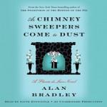 As Chimney Sweepers Come to Dust: Flavia de Luce, Book 7 - Alan Bradley, Jayne Entwistle